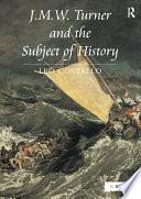J M W  Turner and the Subject of History