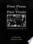 Free Press Vs  Fair Trials