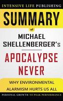 Summary Of Apocalypse Never