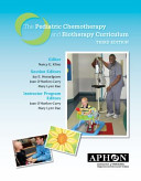 The Pediatric Chemotherapy and Biotherapy Curriculum