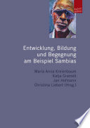 Entwicklung, Bildung und Begegnung am Beispiel Sambias