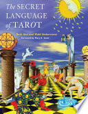 The Secret Language of Tarot Tarot Books By Teaching Readers How To