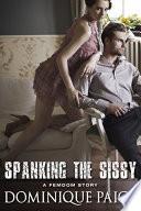 Spanking The Sissy  A FemDom Story