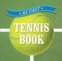My First Tennis Book