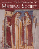 The Companion to Medieval Society