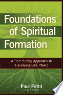 Foundations of Spiritual Formation