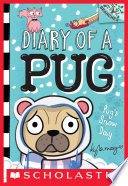 Pug S Snow Day A Branches Book Diary Of A Pug 2