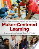Maker Centered Learning