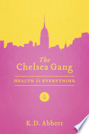 The Chelsea Gang  Health is Everything