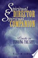 Spiritual Director  Spiritual Companion
