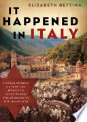 It Happened in Italy Her On Of How Her Grandparent S Small Village