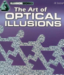 The Art of Optical Illusions