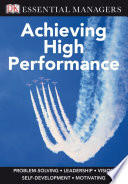 Dk Essential Managers Achieving High Performance