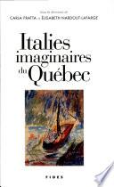 Italies imaginaires du Québec