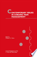 Contemporary Issues In Chronic Pain Management book