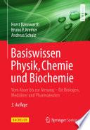 Basiswissen Physik  Chemie und Biochemie