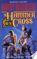 The Hammer   The Cross