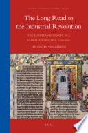 The Long Road to the Industrial Revolution