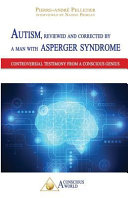 Autism  Reviewed and Corrected by a Man with Asperger Syndrome