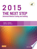 The Next Step Advanced Medical Coding And Auditing 2015 Edition