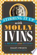 Stirring It Up with Molly Ivins