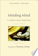 Minding Mind: A Course in Basic Meditation