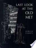 Last Look at the Old Met