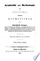 Symbolik und Mythologie der alten Völker, besonders der Griechen, in Vorträgen und Entwürfen, von...
