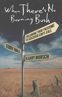 When There s No Burning Bush Book PDF