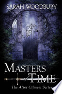 Masters of Time  The After Cilmeri Series Book 10
