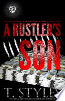 A Hustler s Son  The Cartel Publications Presents