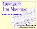 Essentials of Fetal Monitoring