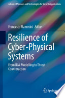Resilience Of Cyber Physical Systems