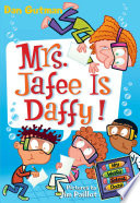 My Weird School Daze  6  Mrs  Jafee Is Daffy