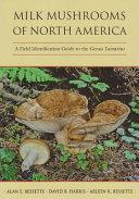 Milk mushrooms of North America