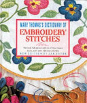Mary Thomas s Dictionary of Embroidery Stitches