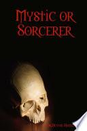 Mystic or Sorcerer