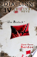 Dia Linn   IV   Le Livre de Neve  Une Bealach