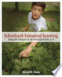 Schoolyard enhanced Learning