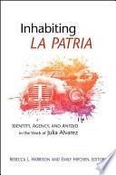 Inhabiting La Patria