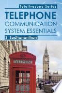 Telephone Communication System Essentials book