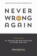 Never Be Wrong Again