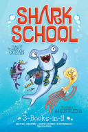 Shark School 3 Books in 1