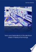 Terms and Explanations of the Electrical Safety in Medical Technology