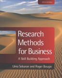 Research Methods for Business   a Skill Building Approach 5e Set