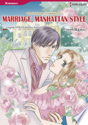 MARRIAGE  MANHATTAN STYLE
