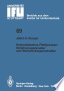 Hydrostatisches Fließpressen: Verfahrensparameter und Werkstückeigenschaften