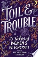 Toil   Trouble Book PDF