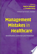 Management Mistakes In Healthcare : models to classify and interpret them. it describes...