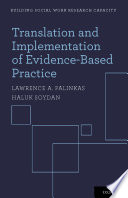 Translation and Implementation of Evidence Based Practice